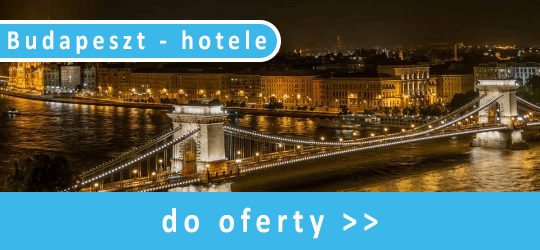 Budapeszt - hotele