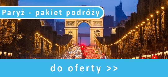 Paryż - pakiet podróży