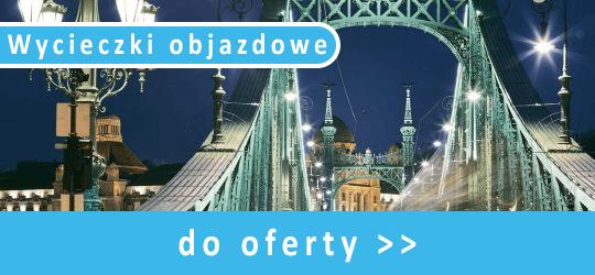 Wycieczki objazdowe - Budapeszt